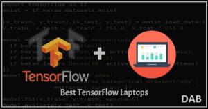 Best TensorFlow Laptops