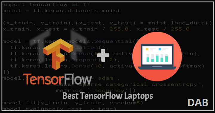 Best TensorFlow Laptops